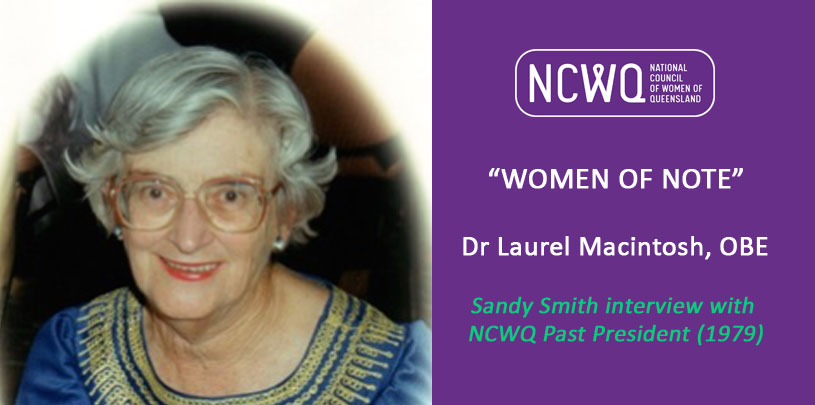 Sandy Smith interviews Woman of Note, Dr Laurel Macintosh OBE