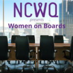NCWQ February Council Meeting - Women on Boards